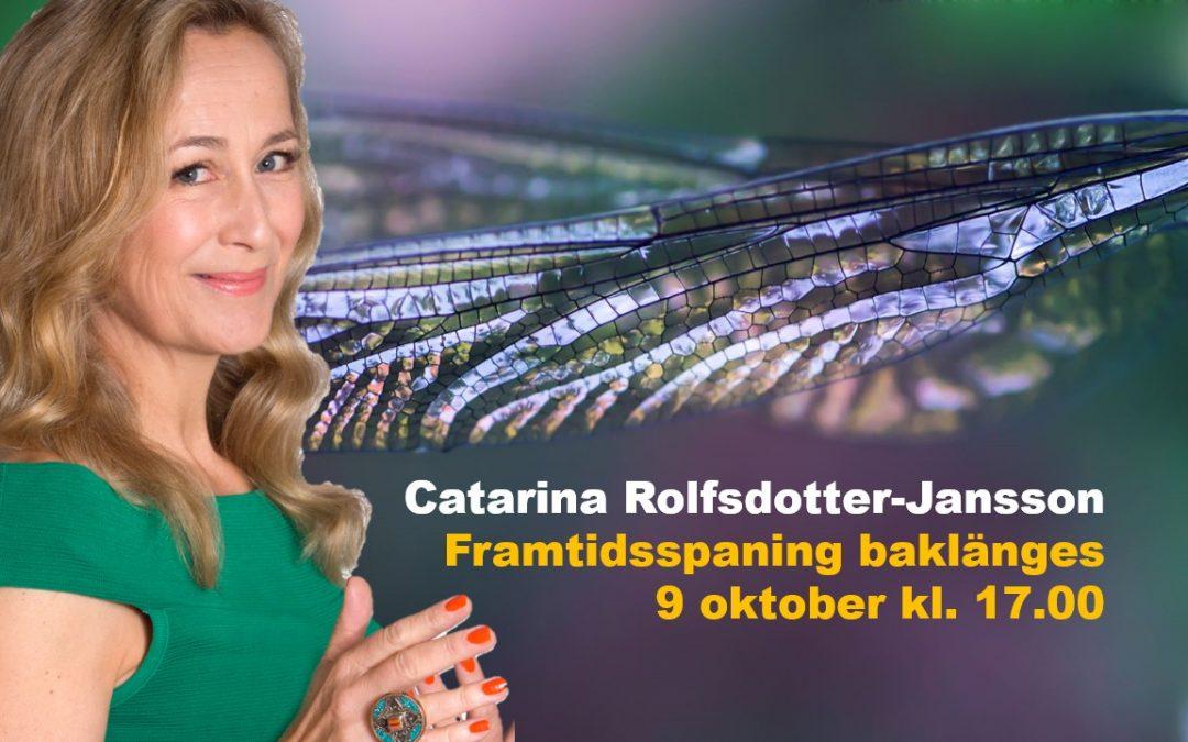 Framtidsspaning baklänges – Stockholm 9 Oktober 2019